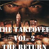 The Takeover Vol. 2: The Return
