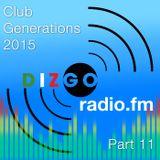 Club Generations 2015 part 11: Live Discomix on Dizgoradio.fm