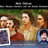 Nick Chylak - Billy Shears, Crowley and the Hardy Warrior