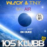 """Guest Mix BK DUKE """" Wlady & T.N.Y. On Air 006 """""""