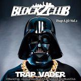 Trap Vader (Trap Life Vol.2)