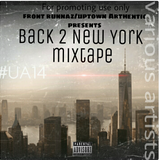 BACK 2 New York Mixtape