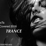 T-risTa UnCovered 2016 SESSIONDJ003 TRANCE