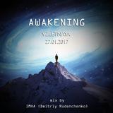 Awakening (VZLETNAYA 27.01.2017)