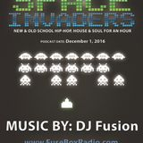 FuseBox Radio: Just the Music This Week, So Let's Go [DJ Fusion's Space Invaders Mix]! [12/8/2016]