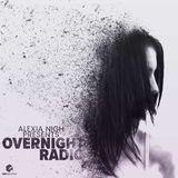 Alexia Nigh Presents Overnight Radio - Episode 1