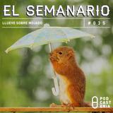 Semanario No. 35 - Llueve Sobre Mojado: Lluvias en el DF, Alejandro Maldonado, Kanye vs Trump.