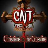 CNT Nation: Christians in the Crossfire