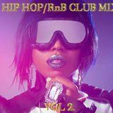 HIP HOP/RnB CLUB MIX vol 2.