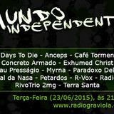 Programa Mundo Independente - Edição 23.06.15, por Daniel Sander e Pablo Amaral