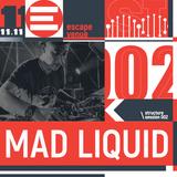 MadLiquid - Structure Podcast 006