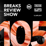 BRS105 - Yreane & Burjuy - Breaks Review Show @ BBZRS (12 apr 2017)