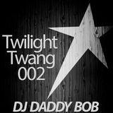 Twilight Twang 002 - DJ Daddy Bob Fall 2017 Mix