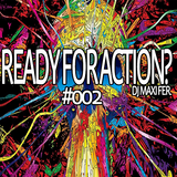 Ready For Action? #002