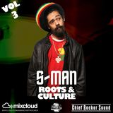 THE S-MAN CHIEF ROCKER SOUND ROOTS AND CULTURE VOL 3