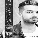 Milo S. in BluDeepNights Radio Show on WESTRADIO.gr