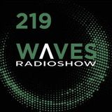 WAVES #219 - PAST SO FAST by SENSURROUND - 13/1/.19