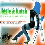 Jiggle & Kotch