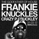 Frankie Knuckles - Live The Warehouse - 31.3.2012