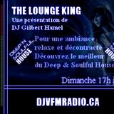 Deep & Soulful House From The Lounge King on djvfmradio.ca 26-05-2013