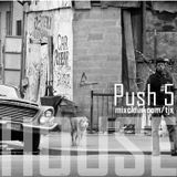 PUSH 5 - Housemix