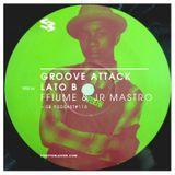 The Blast Podcast #110 - FFiume & Jr Mastro in Groove Attack Lato B