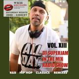 DJ Superjam KISS FM In The Mix radio Show #13 pt1