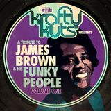 Krafty Kuts Presents - A Tribute To James Brown Volume 1