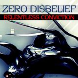 Zero D - Relentless Conviction [December 17th, 2008]