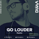 LIVE SET: Dima presents GO LOUDER Radio - Ep. 051