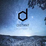 Distant - December '18