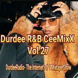 Durdee R&B CeeMixX - Vol 27