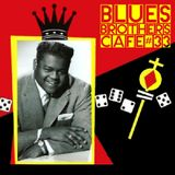 The Blues Brothers Café # 33 Fats Domino/Sugaray Rayford/Billy Hawks/Curtis Harding/Shuggie Otis