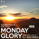 Monday Glory #88