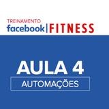 AULA 4 - FACEBOOK FITNESS - AUTOMAÇÕES COM CHATBOT