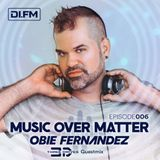 Music Over Matter 006, incl. Three Drives Guestmix