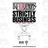 DJ Five Venoms - Strictly Business (Hip Hop / Twerk / Trap)