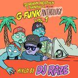 Genevan Heathen & Arnaud D present G-Funk Anthology Vol.1 Mixed by DJ RAZE