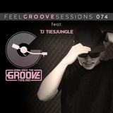 FEEL GROOVE SESSIONS 074 feat. TJ Tiesjungle
