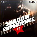 Shadow Experience Vol 011 - DJ Shadow Dubai