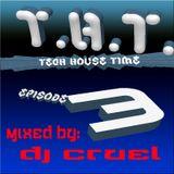 DJ CRUEL presents THT EPISODE 3