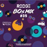80S WITH RODGE - MIX FM - SET # 35 (WPM #131)