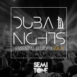 Dubai Nights - Essential Club Mix Vol. 2