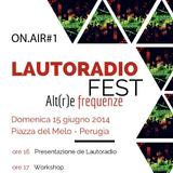 ON.AIR#1 |Lautoradio Fest