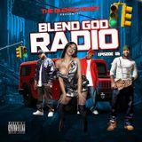 Blend God Radio Episode #85 (New Hip Hop)