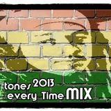 Big Tones MIX every Time by Jah Janodejia