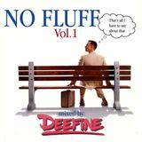 No Fluff Vol.1