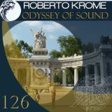 Roberto Krome - Odyssey Of Sound 126