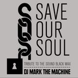 SAVE OUR SOUL - vinyl mix