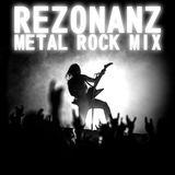 Rezonanz - Metal Rock Mix